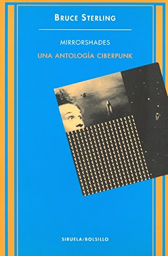 Mirrorshades: Una Antología Ciberpunk