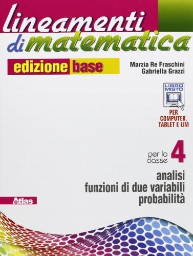 Lineamenti di matematica. Ediz. base. Per le Scuole superiori. Con e-book. Con espansione online: 2