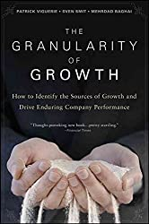 [(The Granularity of Growth : How to Identify the Sources of Growth and Drive Enduring Company Performance)] [By (author) Patrick Viguerie ] published on (April, 2008)