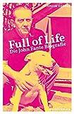 Full of Life: John Fante. Die Biographie