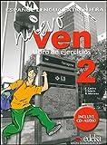 Nuevo ven. Libro de ejercicios. Per le Scuole superiori. Con CD Audio. Con espansione online: 2
