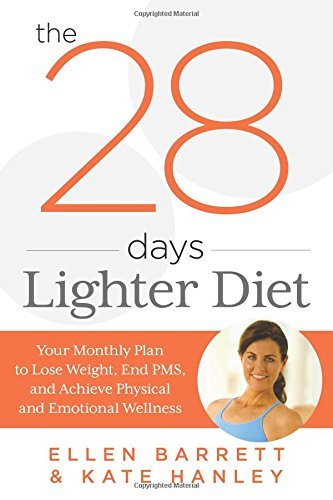 28 Days Lighter Diet: Your Monthly Plan to Lose Weight, End PMS, and Achieve Physical and Emotional Wellness by Ellen Barrett (2014-01-14)