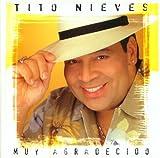 Songtexte von Tito Nieves - Muy agradecido