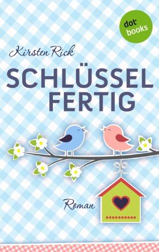 Buchseite und Rezensionen zu 'Schlüsselfertig: Roman' von Kirsten Rick