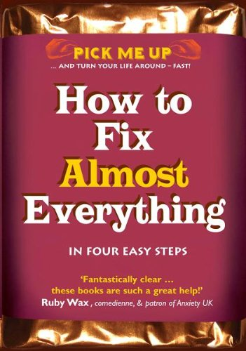 How to Fix Almost Anything (Pick Me Up)