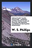 Best Northwest Fairies - Indian Fairy Tales; Folklore - Legends - Myths Review