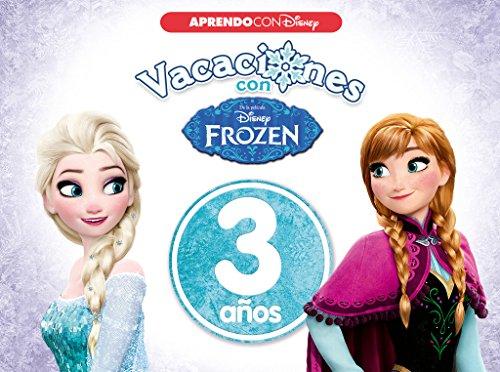 Vacaciones con Frozen. 3 años (Aprendo con Disney) por Disney