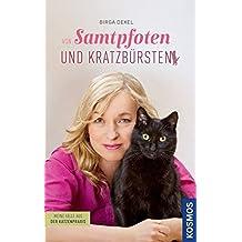 Von Samtpfoten und Kratzbürsten - Meine Fälle aus der Katzenpraxis