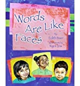 [{ Words Are Like Faces By Baer, Edith ( Author ) Feb - 15- 2014 ( Paperback ) } ]