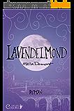 Lavendelmond (Colors of Life 2) (German Edition)