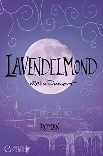 Lavendelmond (Colors of Life 2) von [Dumont, Mella]