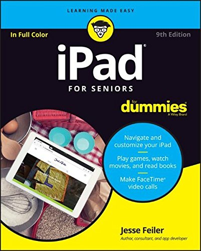 Ipad for Seniors for Dummies, 9th Edition (For Dummies (Computers))
