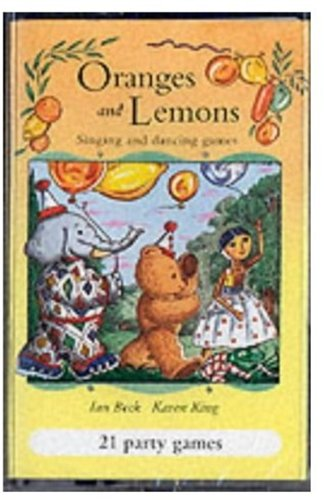 Oranges and Lemons: Cassette (1) New Edition: Musical Party Games for Young Children