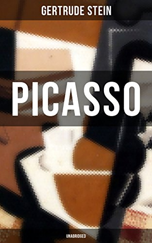 Picasso Stein (PICASSO (Unabridged): Cubism and Its Impact (English Edition))