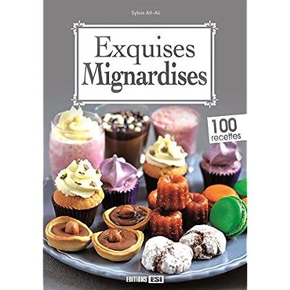 Exquises Mignardises