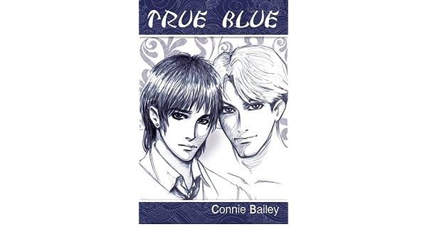 True Blue Amazon Connie Bailey Fremdsprachige Bcher