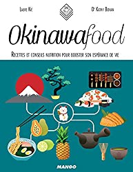 Okinawa Food - Recettes et conseils nutrition pour booster son espérance de vie (In and out)