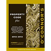 O'Connor's Property Code Plus 2012-2013 by Stephen Adler (2012-06-15)