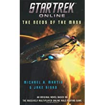 Star Trek Online: The Needs of the Many by Michael A. Martin (2010-04-29)
