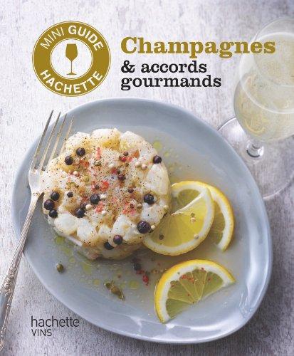 Les vins de Champagne : accords gourmands