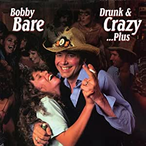 Drunk & Crazy...Plus