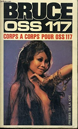 Corps a corps pour OSS 117