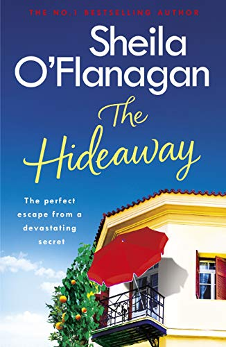 The Hideaway: An irresistible story of secrets, heartbreak and a surprising new beginning. A No. 1 bestseller