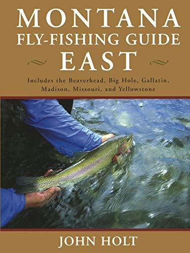 MONTANA FLY FISHING GUIDE EASTPB -