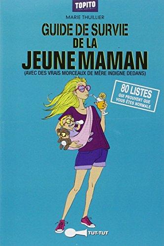 Guide de survie de la jeune maman par Marie Thuillier