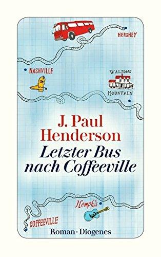 Buchseite und Rezensionen zu 'Letzter Bus nach Coffeeville (detebe)' von J. Paul Henderson