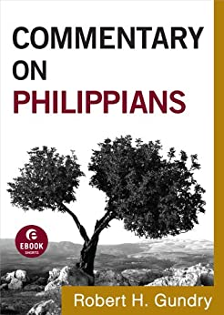 Commentary on Philippians (Commentary on the New Testament Book #11) by [Gundry, Robert H.]