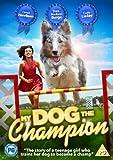 My Dog The Champion [DVD]