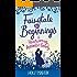 Fairytale Beginnings: A heartwarming romantic comedy