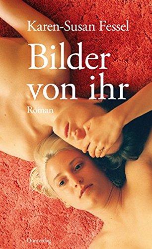 Bilder von ihr: Roman