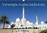 Vereinigte Arabische Emirate (Wandkalender 2020 DIN A3 quer): Dieser Bildkalender zeigt wunderschöne Aufnahmen aus den Vereinigten Arabischen Emiraten (Monatskalender, 14 Seiten ) (CALVENDO Orte) -