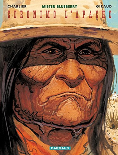 Blueberry, tome 26 : Géronimo l'Apache