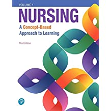Nursing: A Concept-Based Approach to Learning, Volumes I, II & III Plus Mylabnursing with Pearson Etext -- Access Card Package