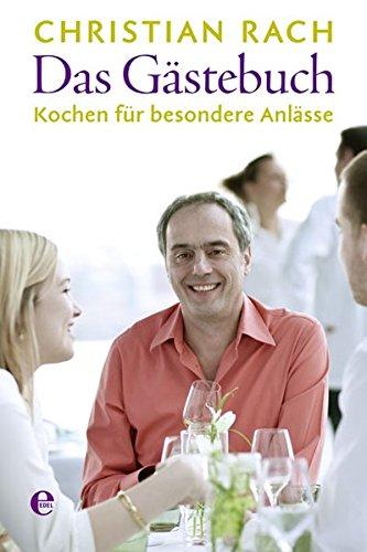 Image of Das Gästebuch: Kochen für besondere Anlässe