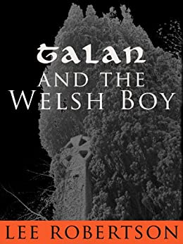 Talan and The Welsh Boy by [Robertson, Lee]