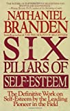 Six Pillars of Self Esteem