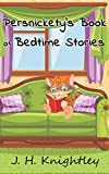 Persnickety's Book of Bedtime Stories