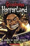 Dr. Maniac vs Robby Schwartz (Goosebumps Horrorland - 5)
