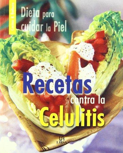 Recetas Contra La Celulitis (cocina & Belleza) por Equipo Editorial