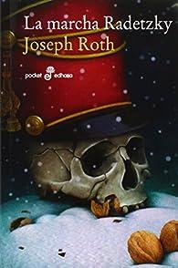 La marcha Radetzky par Joseph Roth