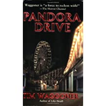 Pandora Drive by Tim Waggoner (2006-04-04)