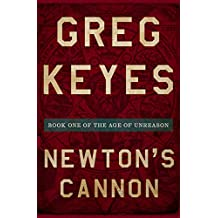 Newton's Cannon (The Age of Unreason Book 1) (English Edition)