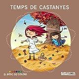 Temps de castanyes (Llibres Infantils I Juvenils - El Bosc De Colors)
