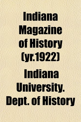 Indiana Magazine of History (yr.1922)
