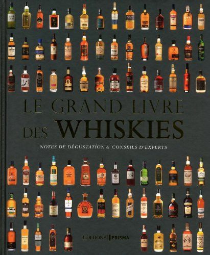 Le grand livre des whiskies par Gavin d Smith