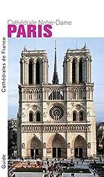 Paris Notre-Dame - Nouvelle édition de Thierry Crepin-leblond